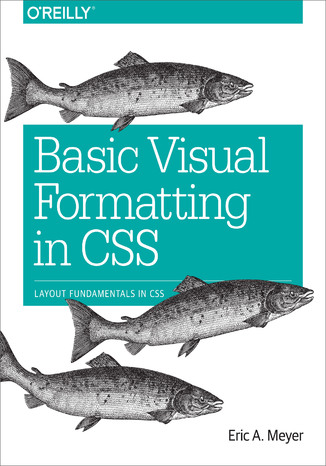 Okładka książki/ebooka Basic Visual Formatting in CSS. Layout Fundamentals in CSS