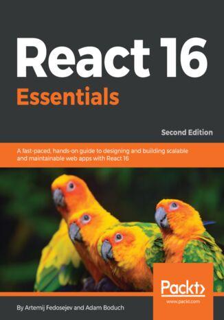 Okładka książki/ebooka React 16 Essentials - Second Edition