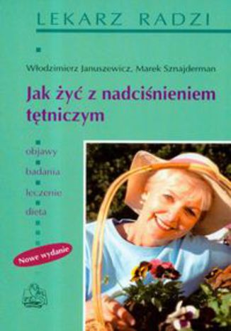 Okładka książki Jak żyć z nadciśnieniem tętniczym