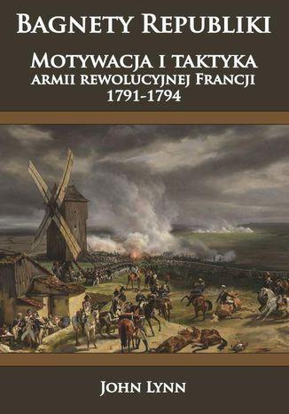 Okładka książki/ebooka Bagnety Republiki