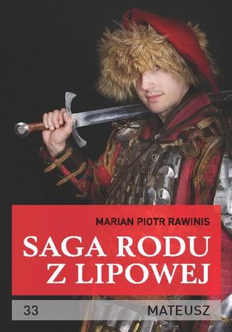 Okładka książki/ebooka Saga rodu z Lipowej - tom 33. Mateusz