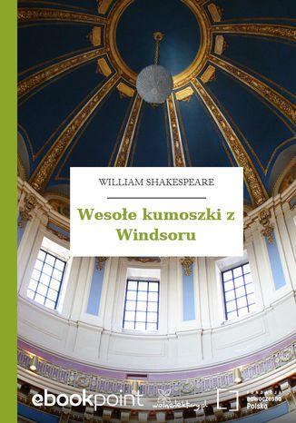 Okładka książki/ebooka Wesołe kumoszki z Windsoru