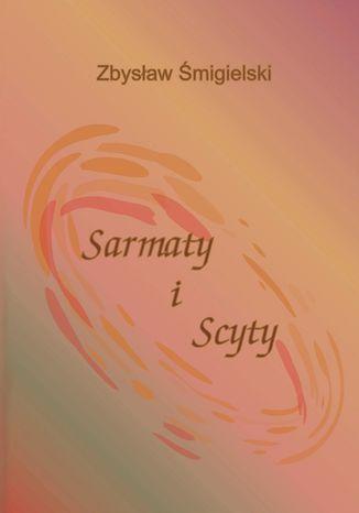 Okładka książki/ebooka Sarmaty i Scyty