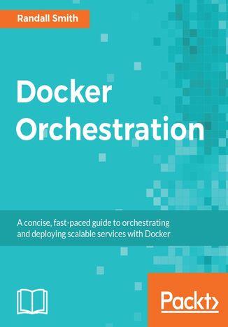 Okładka książki/ebooka Docker Orchestration