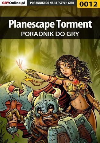 Okładka książki/ebooka Planescape Torment - poradnik do gry