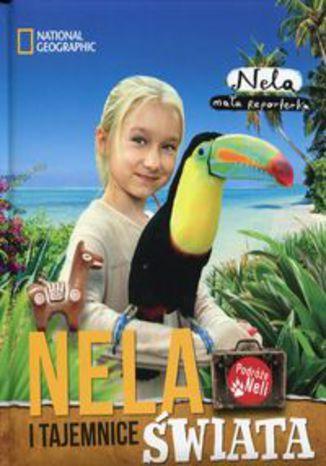 Okładka książki Nela i tajemnice świata