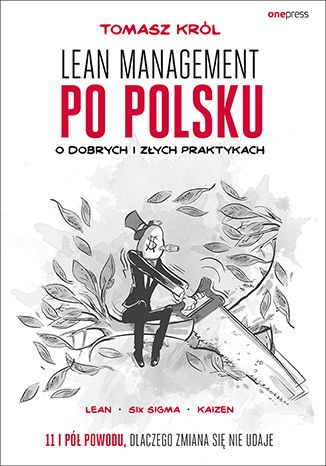 Okładka książki/ebooka Lean management po polsku. O dobrych i złych praktykach