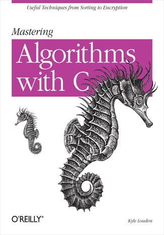 Okładka książki/ebooka Mastering Algorithms with C
