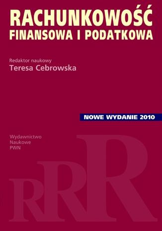 Okładka książki/ebooka Rachunkowość finansowa i podatkowa