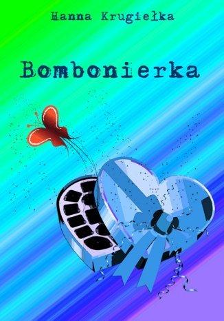 Okładka książki/ebooka Bombonierka