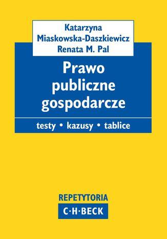 Okładka książki/ebooka Prawo publiczne gospodarcze. Pytania. Kazusy. Tablice