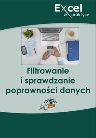 Okładka książki/ebooka Filtrowanie i sprawdzanie poprawności danych
