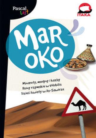 Okładka książki Maroko. Przewodnik Pascal Lajt