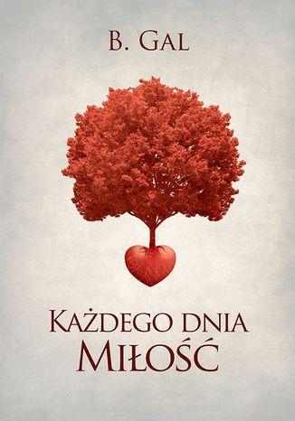 Okładka książki/ebooka Każdego dnia miłość
