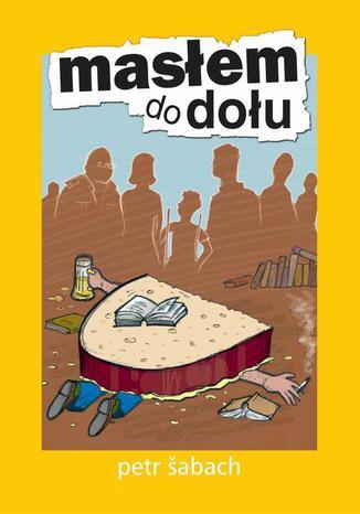Okładka książki/ebooka Masłem do dołu