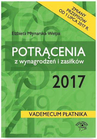 Okładka książki/ebooka Potrącenia z wynagrodzeń i zasiłków 2017