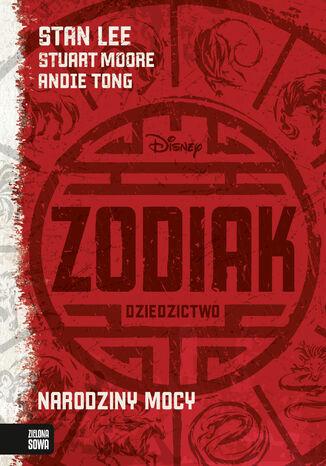 Okładka książki/ebooka Zodiak Dziedzictwo. Narodziny mocy