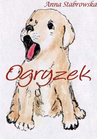 Okładka książki/ebooka Ogryzek