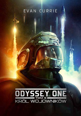 Okładka książki/ebooka Odyssey One. Tom 5. Król wojowników