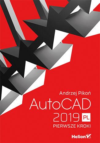 Okładka książki AutoCAD 2019 PL. Pierwsze kroki