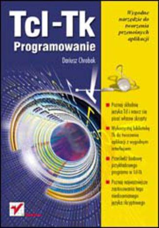 Okładka książki/ebooka Tcl-Tk. Programowanie