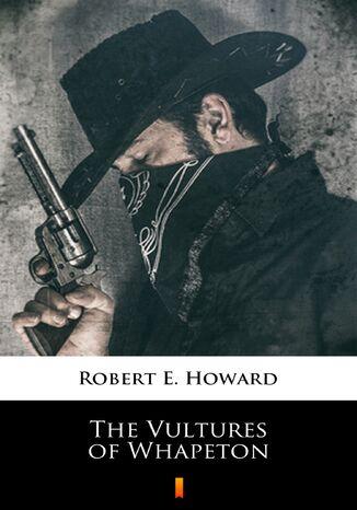 Okładka książki/ebooka The Vultures of Whapeton