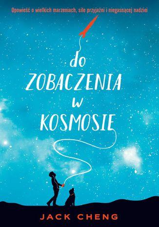 Okładka książki/ebooka Do zobaczenia w kosmosie