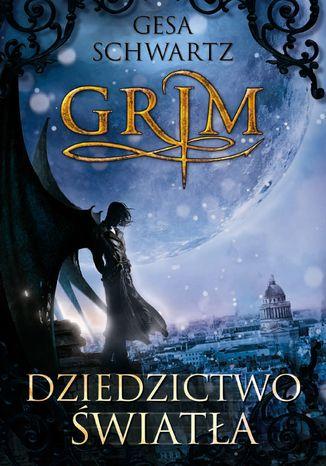Okładka książki/ebooka Grim Dziedzictwo światła