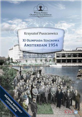 Okładka książki/ebooka XI Olimpiada Szachowa - Amsterdam 1954