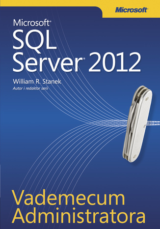 Okładka książki/ebooka Vademecum Administratora Microsoft SQL Server 2012