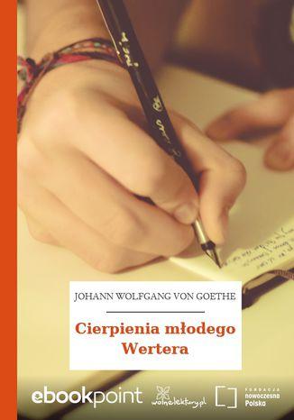 Okładka książki/ebooka Cierpienia młodego Wertera