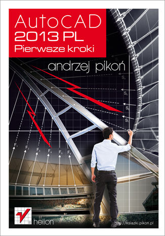 Okładka książki AutoCAD 2013 PL. Pierwsze kroki