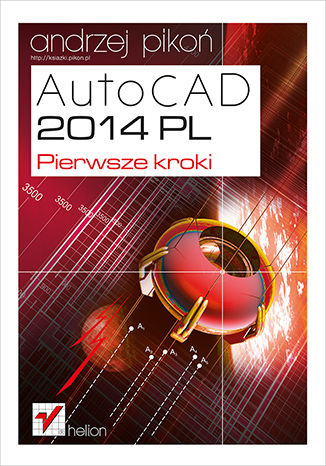 Okładka książki AutoCAD 2014 PL. Pierwsze kroki