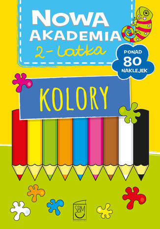 Okładka książki/ebooka Nowa akademia 2-l Kolory