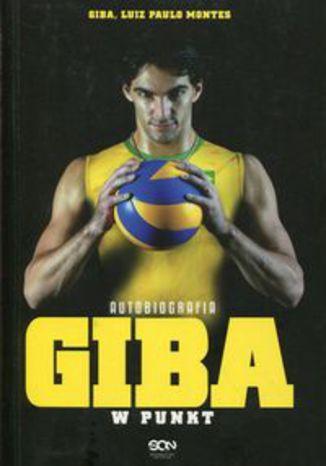Okładka książki Giba W punkt Autobiografia