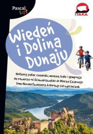 Okładka książki/ebooka Wiedeń i dolina Dunaju Pacal Lajt