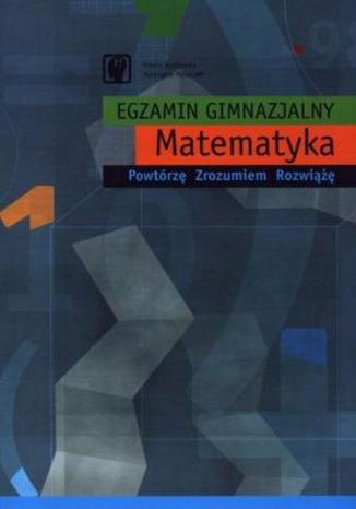 Okładka książki/ebooka Egzamin gimnazjalny. Matematyka