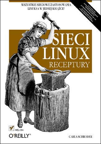Okładka książki/ebooka Sieci Linux. Receptury
