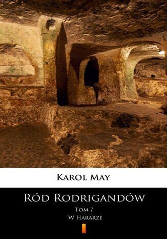 Okładka książki/ebooka Ród Rodrigandów (Tom 7). Ród Rodrigandów. W Hararze