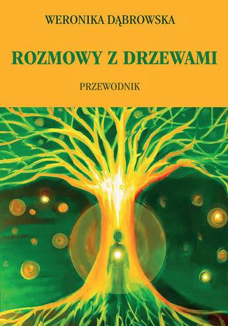 Okładka książki/ebooka Rozmowy z drzewami