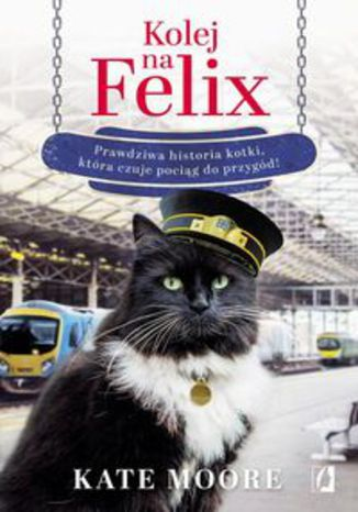 Okładka książki Kolej na Felix