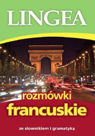 Okładka książki/ebooka Rozmówki francuskie. ze słownikiem i gramatyką