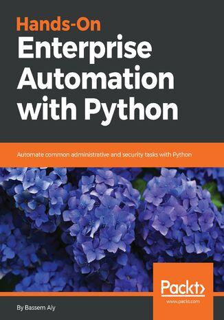 Okładka książki/ebooka Hands-On Enterprise Automation with Python