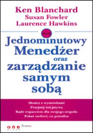 Okładka książki/ebooka Jednominutowy Menedżer oraz zarządzanie samym sobą