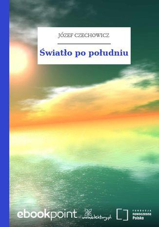 Okładka książki/ebooka Światło po południu