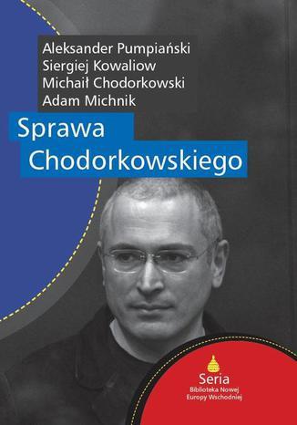 Okładka książki/ebooka Sprawa Chodorkowskiego