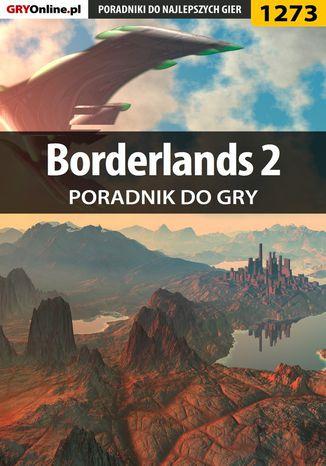 Okładka książki/ebooka Borderlands 2 - poradnik do gry