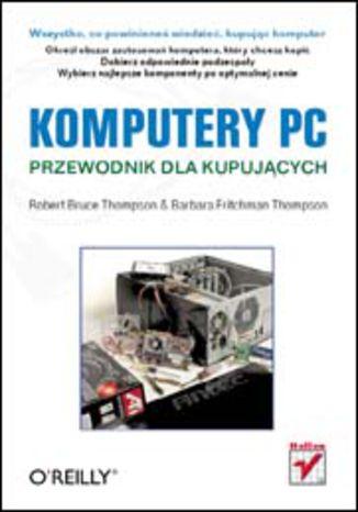 Okładka książki/ebooka Komputery PC. Przewodnik dla kupujących