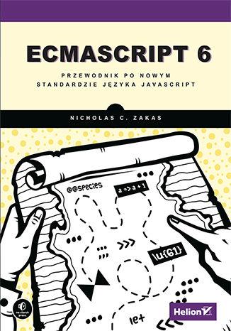 Okładka książki/ebooka ECMAScript 6. Przewodnik po nowym standardzie języka JavaScript