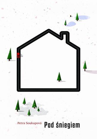 Okładka książki/ebooka Pod śniegiem